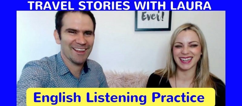 Telling Travel Stories: English Listening Practice - Real English